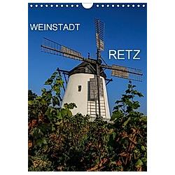 Weinstadt Retz (Wandkalender 2021 DIN A4 hoch)