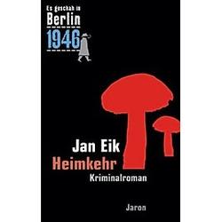 Heimkehr. Jan Eik  - Buch