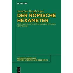 Der römische Hexameter. Jonathan Geiger  - Buch