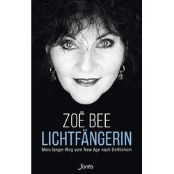 Lichtfängerin: eBook von Zoë Bee