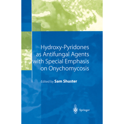 Hydroxy-Pyridones as Antifungal Agents with Special Emphasis on Onychomycosis als Buch von