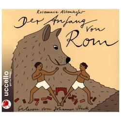 Der Anfang von Rom als Hörbuch CD von Rosemarie Altenhofer