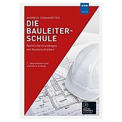Die Bauleiterschule  m. CD-ROM. Andreas Stammkötter  - Buch