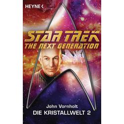 Star Trek - The Next Generation: Kristallwelt 2: eBook von John Vornholt