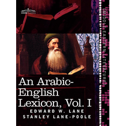 An Arabic-English Lexicon (in Eight Volumes) Vol. I als Buch von Edward W. Lane/ Stanley Lane-Poole