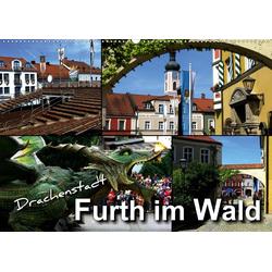 Drachenstadt Furth im Wald (Wandkalender 2021 DIN A2 quer)