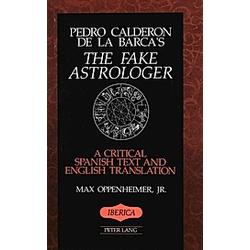 The Fake Astrologer. Pedro Calderón de la Barca  - Buch