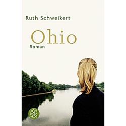 Ohio. Ruth Schweikert  - Buch