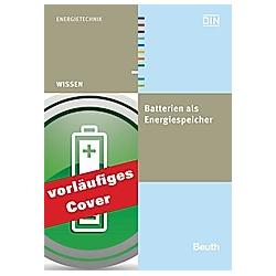 Batterien als Energiespeicher - Buch