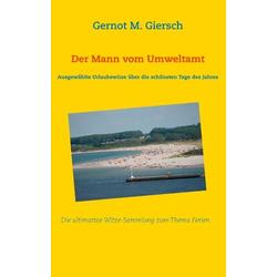Der Mann vom Umweltamt als Buch von Gernot M. Giersch