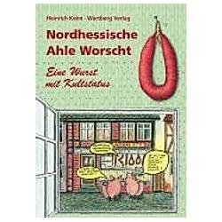 Nordhessische Ahle Worscht - Eine Wurst mit Kultstatus