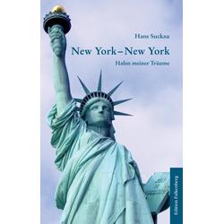 New York New York als Buch von Hans Suckau