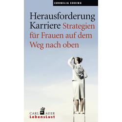 Herausforderung Karriere als Buch von Cornelia Edding