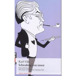 Schwabing von Innen als Buch von Karl Ude