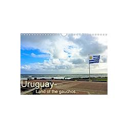 Uruguay - Land of the gauchos (Wall Calendar 2021 DIN A4 Landscape)