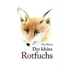 Der kleine Rotfuchs. Piet Monte  - Buch