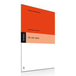 Die ISO 45001 als Buch von Frieder Ecker/ Stephan Köchling