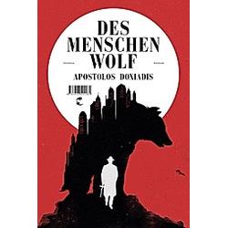 Des Menschen Wolf. Apostolos Doxiadis  - Buch
