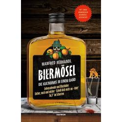 Biermösel als Buch von Manfred Rebhandl