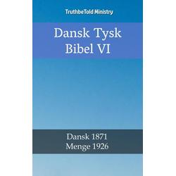 Dansk Tysk Bibel VI