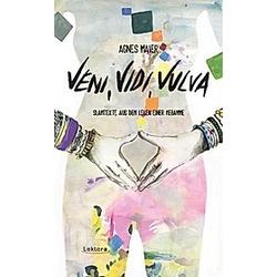 Veni  Vidi  Vulva. Agnes Maier  - Buch