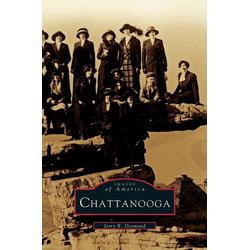 Chattanooga als Buch von Jerry R. Desmond