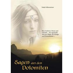 Sagen aus den Dolomiten als Buch von Nadja Falkensteiner