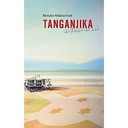 Tanganjika. Renate Ndarurinze  - Buch