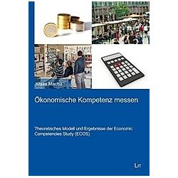 Ökonomische Kompetenz messen. Klaas Macha  - Buch