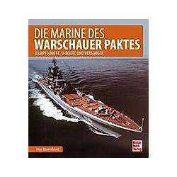 Die Marine des Warschauer Paktes. Ingo Bauernfeind  - Buch