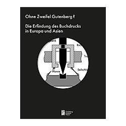 Ohne Zweifel Gutenberg? - Buch