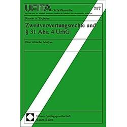 Zweitverwertungsrechte und § 31 Abs. 4 UrhG - Buch