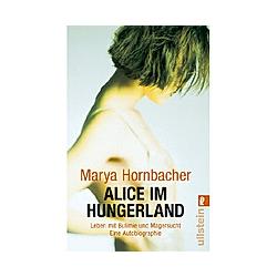Alice im Hungerland. Marya Hornbacher  - Buch