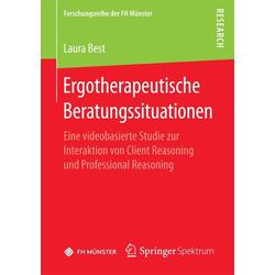 Ergotherapeutische Beratungssituationen: eBook von Laura Best
