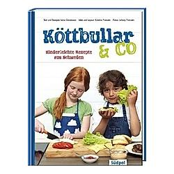 Köttbullar & Co - Kinderleichte Rezepte aus Schweden. Lena Göransson  - Buch
