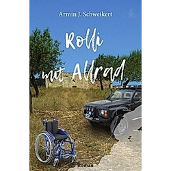 Rolli mit Allrad. Armin Schweikert  - Buch