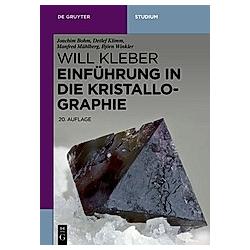 Einführung in die Kristallographie. Einführung  in die Kristallographie  - Buch