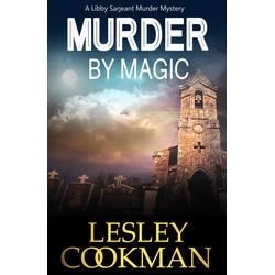 Murder by Magic: eBook von Lesley Cookman