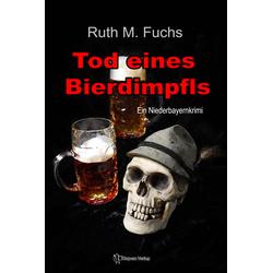 Tod eines Bierdimpfls als Buch von Ruth M. Fuchs
