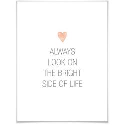 Wall-Art Poster Bright side of life, Schriftzug (1 Stück), Poster, Wandbild, Bild, Wandposter 50 cm x 60 cm x 0,1 cm