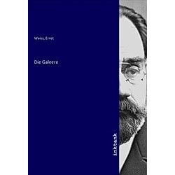 Die Galeere. Ernst Weiss  - Buch