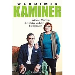 Meine Mutter  ihre Katze und der Staubsauger. Wladimir Kaminer  - Buch