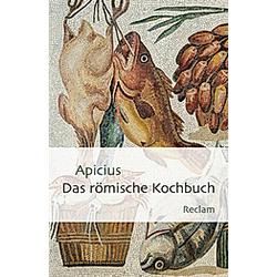 Das römische Kochbuch. Apicius  - Buch