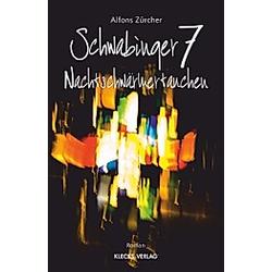 Schwabinger 7. Alfons Zürcher  - Buch