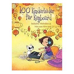 100 Kinderlieder für Keyboard - Buch