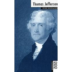 Thomas Jefferson. Peter Nicolaisen  - Buch