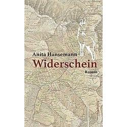 Widerschein. Anita Hansemann  - Buch