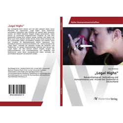 Legal Highs als Buch von Julia Oechsner