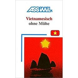 Assimil Vietnamesisch ohne Mühe: Lehrbuch - Buch