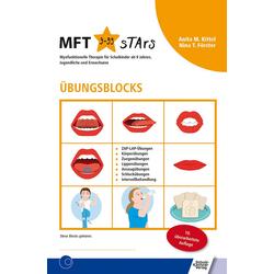 Übungsblocks Myofunktionelle Therapie: Buch von Anita M. Kittel/ Nina T. Förster